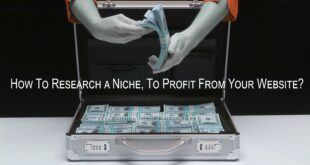 How to research a niche, to profit from your website?