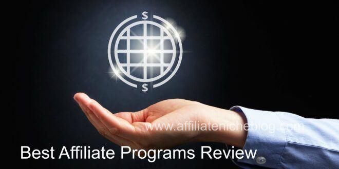 Best Affiliate Programs Review