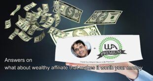What about wealthy affiliate that makes it worth your money
