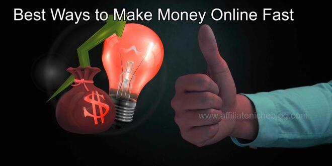 Best Ways to Make Money Online Fast