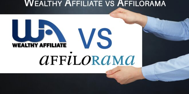 Wealthy Affiliate vs Affilorama