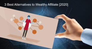 3 Best Alternatives to Wealthy Affiliate [2020]