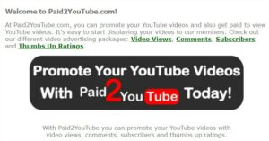 At Paid2YouTube.com, you can promote your YouTube videos