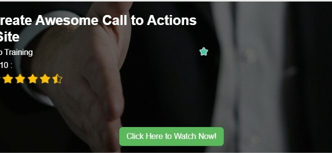 How to Create Awesome Call to Actions on Your Site