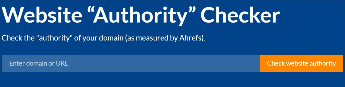 https://ahrefs.com/website-authority-checker