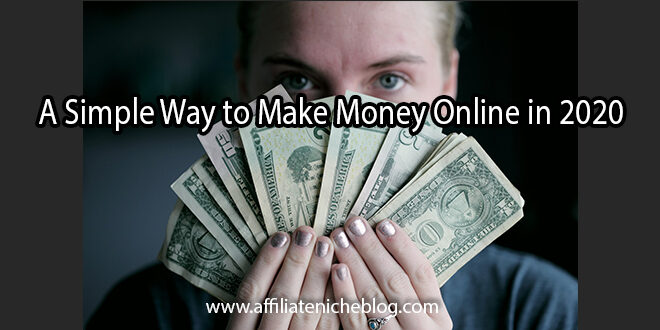 A Simple Way to Make Money Online in 2020