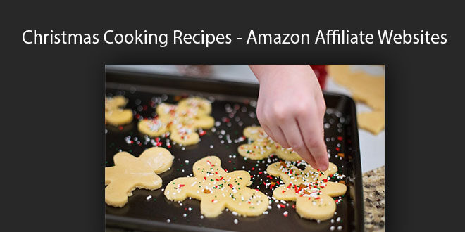 Christmas Cooking Recipes - Amazon Affiliate Websites