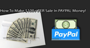 How To Make $100+ PER Sale In PAYPAL Money!