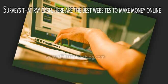 Surveys that pay cash, here are the best websites to make money online